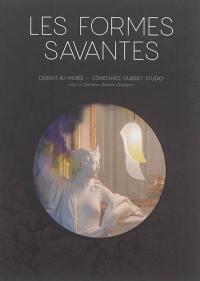 Les formes savantes : design au musée, Constance Guisset studio : exposition, Montpellier, Hôtel de Cabrières-Sabatier d'Espeyran, du 13 mai au 17 septembre 2017