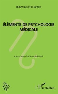 Eléments de psychologie médicale