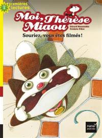 Moi, Thérèse Miaou. Volume 14, Souriez, vous êtes filmés !