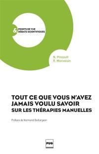 Tout ce que vous n'avez jamais voulu savoir sur les thérapies manuelles