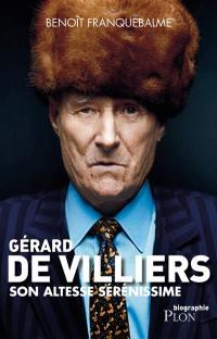 Gérard de Villiers : Son Altesse Sérénissime