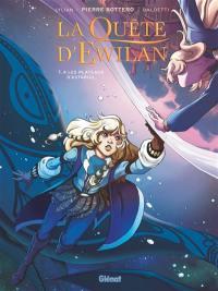 La quête d'Ewilan. Volume 4, Les plateaux d'Astariul
