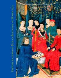 Trésors enluminés de la Bretagne au Moyen Age
