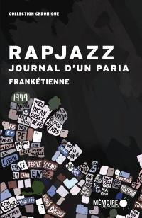 Rapjazz  : journal d'un paria