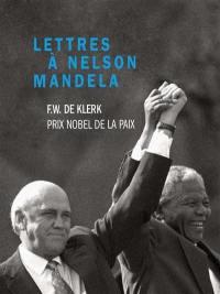 Lettres à Nelson Mandela