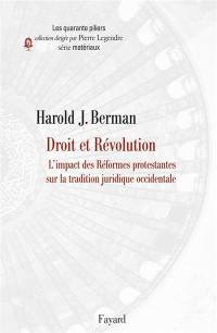 Droit et révolution. Volume 2, L'impact des réformes protestantes sur la tradition juridique occidentale