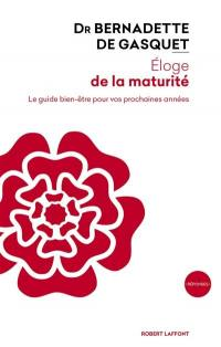 Eloge de la maturité : le guide bien-être pour vos prochaines années