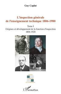 L'inspection générale de l'enseignement technique 1806-1980