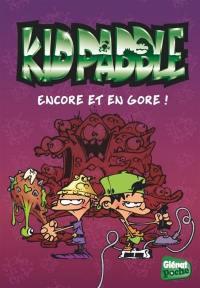 Kid Paddle : les extraordinaires stories. Volume 5, Encore et en gore !