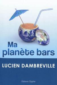 Ma planète bars