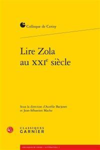 Lire Zola au XXIe siècle
