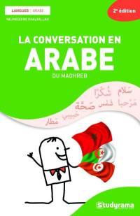 La conversation en arabe du Maghreb