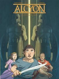 Alcyon. Volume 3, Le crépuscule des tyrans