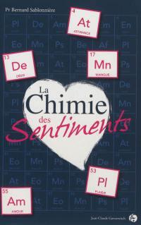 La chimie des sentiments