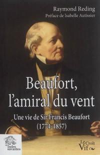 Beaufort, l'amiral du vent