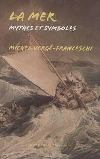 La mer : mythes et symboles