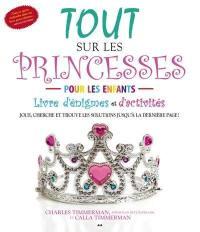 Tout sur les princesses pour les enfants