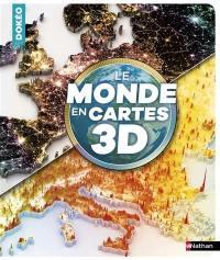 Le monde en cartes 3D