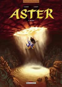 Aster. Volume 2, Aryama
