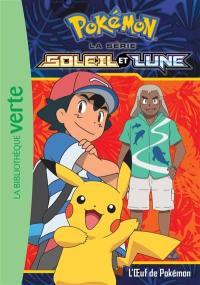 Pokémon. Volume 8, L'oeuf de Pokémon
