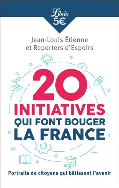 20 initiatives qui font bouger la France