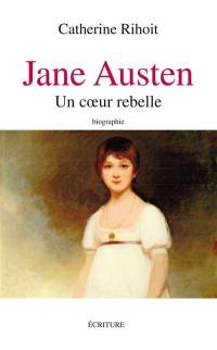 Jane Austen : entre raison et sentiments