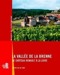La vallée de la Brenne : de Château-Renault à la Loire