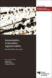Innommables, inclassables, ingouvernables