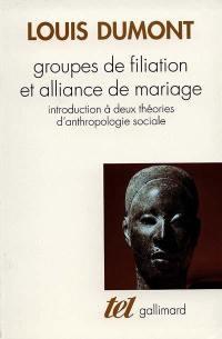 Groupes de filiation et alliance de mariage