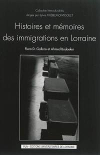 Histoires et mémoires des immigrations en Lorraine