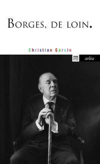 Borges, de loin