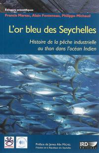 L'or bleu des Seychelles