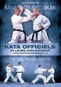 Katas officiels et leurs applications : karate do shotokan