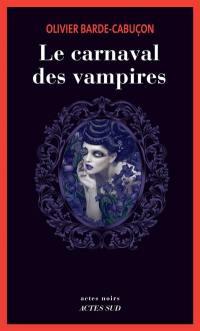 Une enquête du commissaire aux morts étranges, Le carnaval des vampires