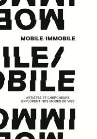 Mobile, immobile