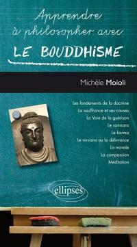 Apprendre à philosopher avec le bouddhisme