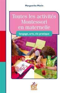 Toutes les activités Montessori en maternelle