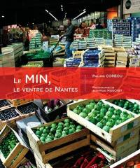 Le Min, le ventre de Nantes