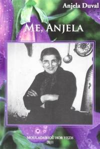 Me, Anjela