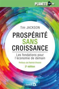 Prospérité sans croissance : les fondations pour l'économie de demain
