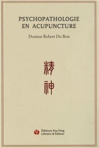 Psychopathologie en acupuncture