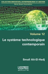 Le système technologique contemporain