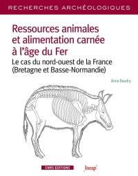 Ressources animales et alimentation carnée à l'âge du fer