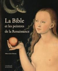 La Bible et les peintres de la Renaissance