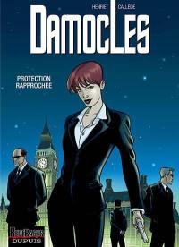 Damoclès. Volume 1, Protection rapprochée