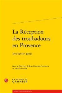 La réception des troubadours en Provence