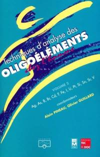 Techniques d'analyse des oligoéléments. Volume 2,