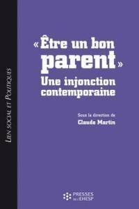 Etre un bon parent : une injonction contemporaine