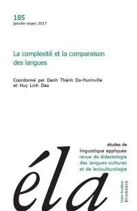 Etudes de linguistique appliquée. n° 185, La complexité et la comparaison des langues