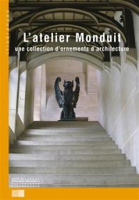 L'atelier Monduit : une collection d'ornements d'architecture